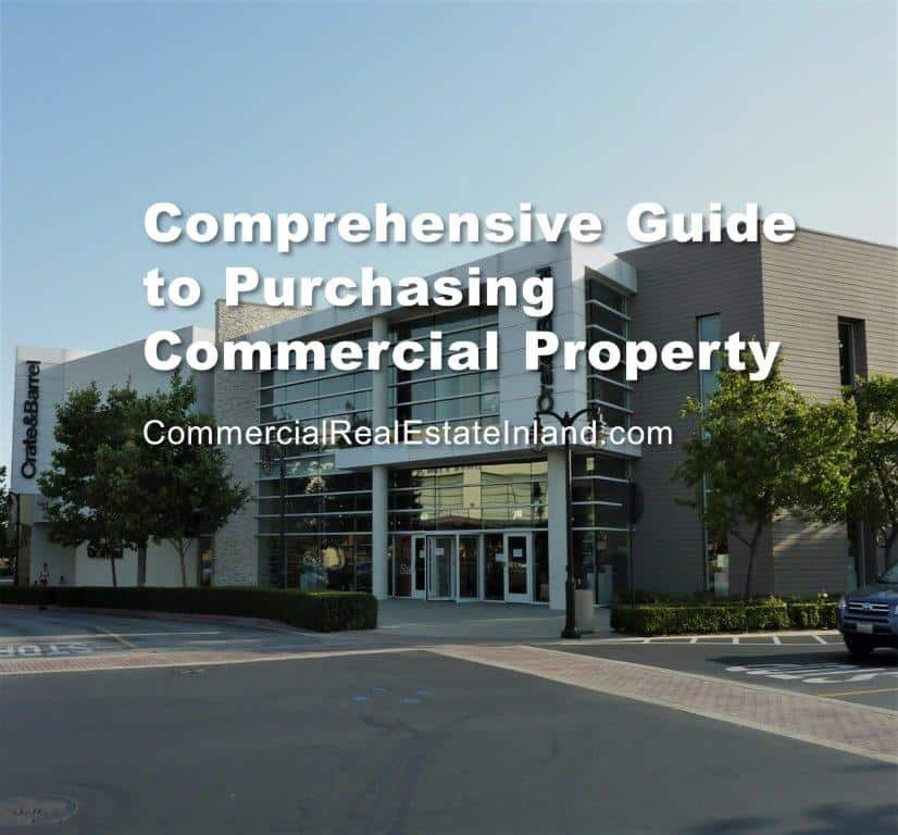 Comprehensive Guide to Buying Commercial REal Estate in the Inland Empire