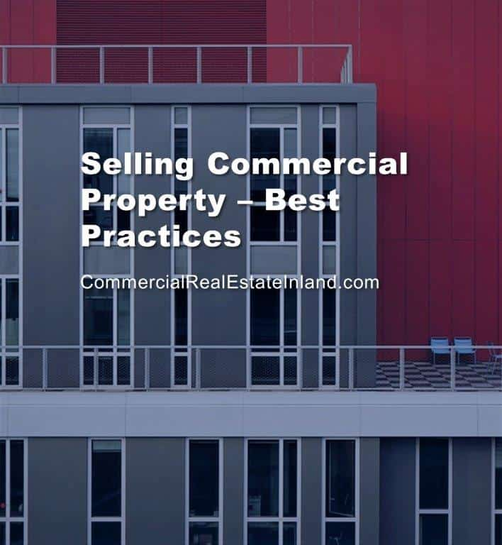 best practices for selling commercial in the inland empire